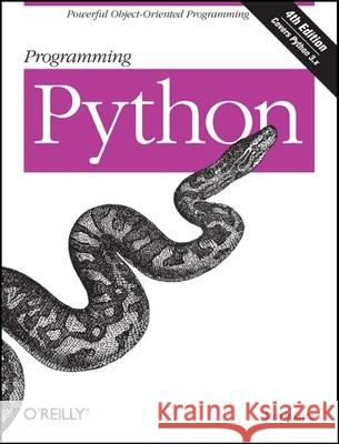 Programming Python: Powerful Object-Oriented Programming Mark Lutz 9780596158101