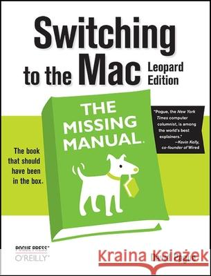 Switching to the Mac: Leopard Edition David Pogue 9780596514129