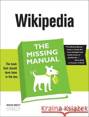 Wikipedia the Missing Manual John Broughton 9780596515164