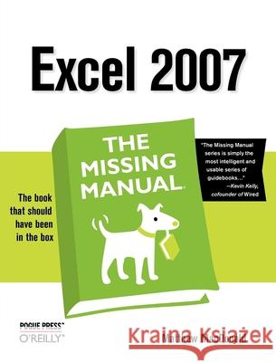 Excel 2007: the Missing Manual Matthew MacDonald 9780596527594