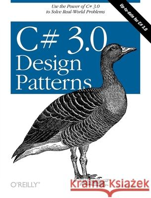 C# 3.0 Design Patterns: Use the Power of C# 3.0 to Solve Real-World Problems Judith Bishop 9780596527730