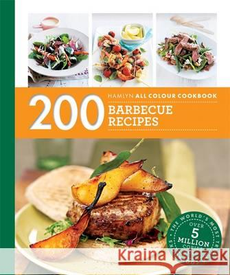 200 Barbecue Recipes Louise Pickford 9780600633327