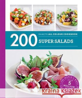 200 Super Salads Alice Storey 9780600633488