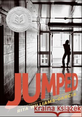 Jumped Rita Williams-Garcia 9780606153829 Turtleback Books
