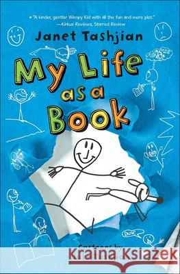 My Life as a Book Janet Tashjian Jake Tashjian 9780606237529 Turtleback Books