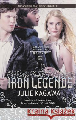 The Iron Legends Julie Kagawa 9780606265164