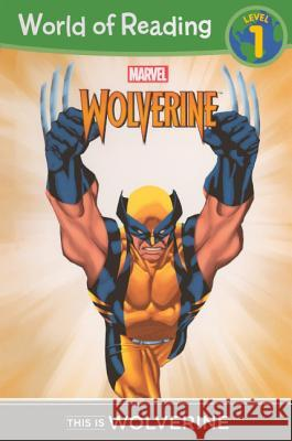This Is Wolverine Disney Book Group 9780606317511