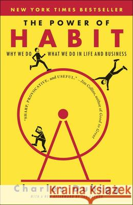 The Power of Habit: Why We Do What We Do in Life & Business Charles Duhigg 9780606352147 Turtleback Books