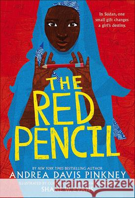 The Red Pencil Andrea Davis Pinkney Shane W. Evans 9780606375238