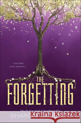 The Forgetting Sharon Cameron 9780606401487