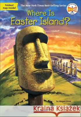 Where Is Easter Island? Megan Stine John Hinderliter 9780606405003