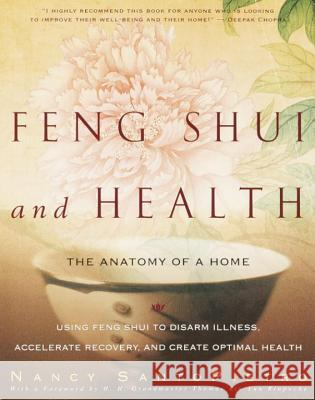 Feng Shui and Health: The Anatomy of a Home Nancy Santopietro Thomas Lin Yun Rinpoche 9780609806616