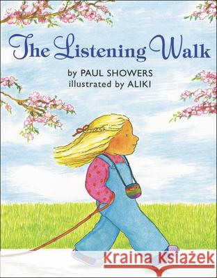 The Listening Walk Paul Showers Aliki 9780613033350 Tandem Library