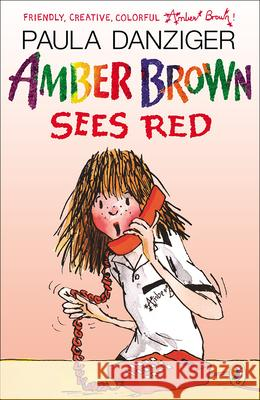 Amber Brown Sees Red Paula Danziger Tony Ross Jacqueline Rogers 9780613094429