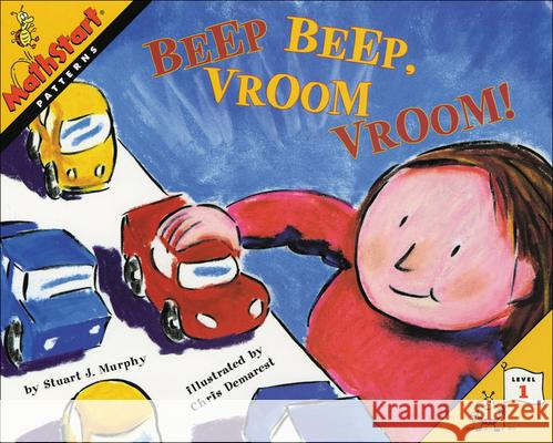 Beep Beep, Vroom Vroom!: Patterns Stuart J. Murphy Chris L. Demarest 9780613211888