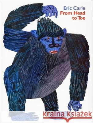 From Head to Toe Eric Carle Eric Carle 9780613228527