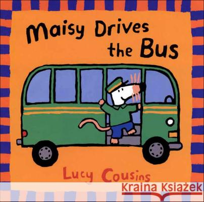 Maisy Drives the Bus Lucy Cousins Lucy Cousins 9780613279611 Tandem Library