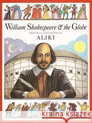 William Shakespeare & the Globe Aliki 9780613301923 Tandem Library