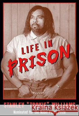 Life in Prison Stanley Tookie Williams Barbara Cottman Becnel D. Stevens 9780613338325