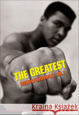 The Greatest: Muhammad Ali W. Myers 9780613494328