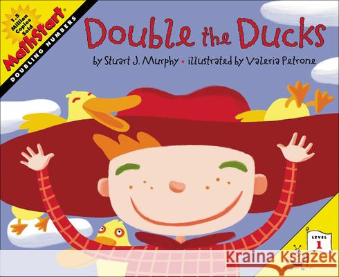 Double the Ducks: Level 1: Doubling Numbers S. Murphy 9780613592390