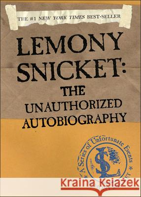 Lemony Snicket: The Unauthorized Autobiography Lemony Snicket 9780613672092