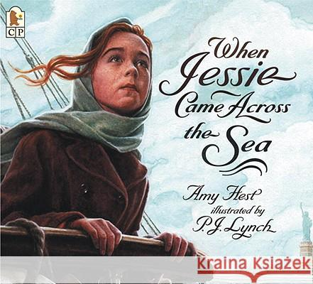 When Jessie Came Across the Sea Amy Hest P. J. Lynch 9780613694841