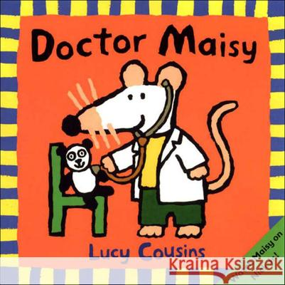 Doctor Maisy Lucy Cousins Lucy Cousins 9780613747837 Tandem Library