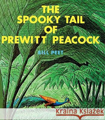 The Spooky Tail of Prewitt Peacock Bill Peet 9780613827362