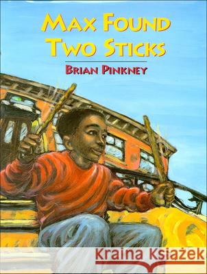 Max Found Two Sticks Brian Pinkney Brian Pinkney 9780613870542
