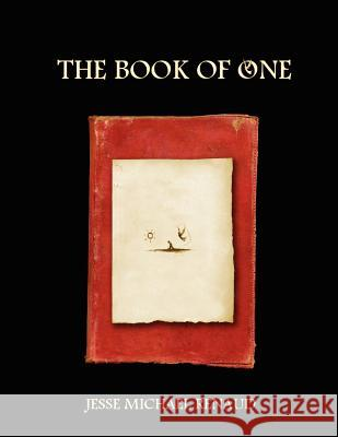 The Book of One Jesse Michael Renaud 9780615148212
