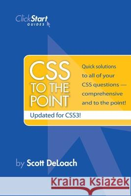 CSS to the Point Scott Deloach 9780615212135
