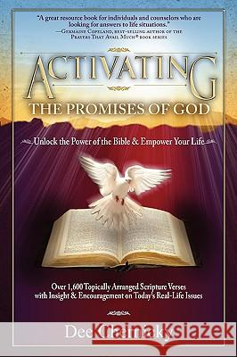 Activating the Promises of God Dee Chernicky 9780615366302