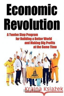 Economic Revolution Kerry Power 9780615420912