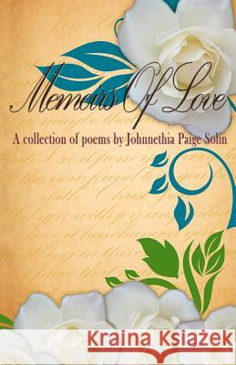 Memoirs of Love Johnnethia Paige Solin 9780615591520