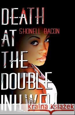 Death at the Double Inkwell Shonell Bacon 9780615598512
