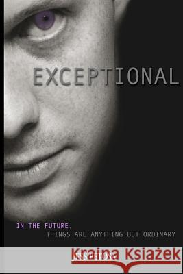 Exceptional Jess Petosa Alexis Richter Andrea Lynn 9780615613963