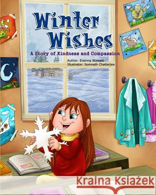 Winter Wishes: A Story of Kindness and Compassion Erainna Winnett Somnath Chatterjee 9780615907772 Counseling with Heart