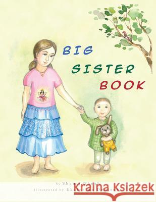 Big Sister Book Shanti Ghosh Ekaterina Denisova Sona Agarwal 9780615970455