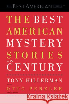 The Best American Mystery Stories of the Century Tony Hillerman Otto Penzler 9780618012718 Mariner Books
