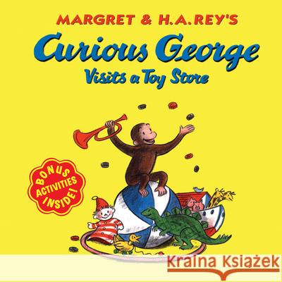 Curious George Visits a Toy Store Margret Rey H. A. Rey Martha Weston 9780618065707