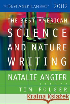 The Best American Science and Nature Writing Natalie Angier Tim Folger 9780618134786