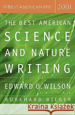 The Best American Science and Nature Writing Edward Osborne Wilson Burkhard Bilger 9780618153596