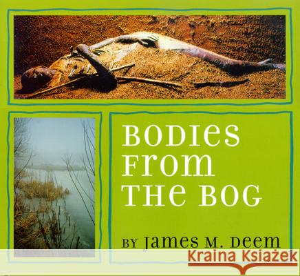 Bodies from the Bog James M. Deem 9780618354023