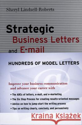 Strategic Business Letters and E-mail Sheryl Lindsell-Roberts 9780618448333