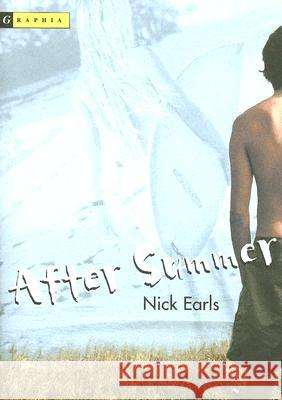After Summer Nick Earls 9780618457816