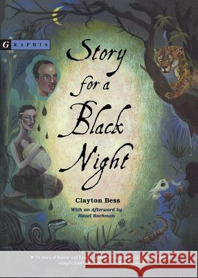 Story for a Black Night Clayton Bess 9780618494835