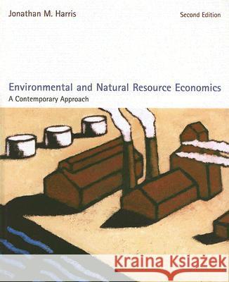 Environmental And Natural Resource Economics By Jonathan Harris Chapter