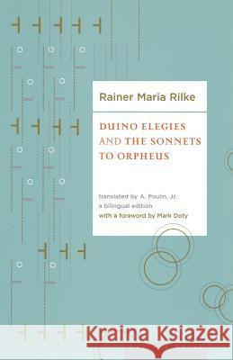 Duino Elegies and the Sonnets of Orpheus Rainer Maria Rilke A. Poulin Mark Doty 9780618565894
