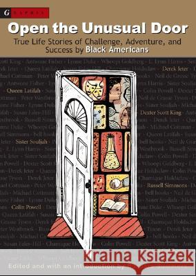 Open the Unusual Door: True Life Stories of Challenge, Adventure, and Success by Black Americans Barbara Summers 9780618585311